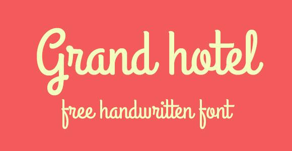 グランド ホテルのフリー フォント