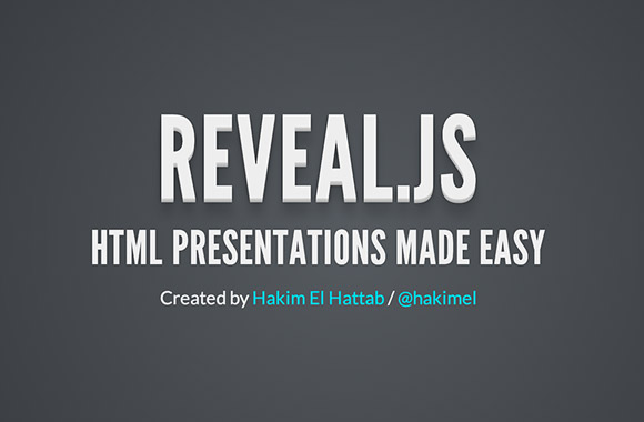 Reveal.js - HTML プレゼンテーションのためのフレームワーク